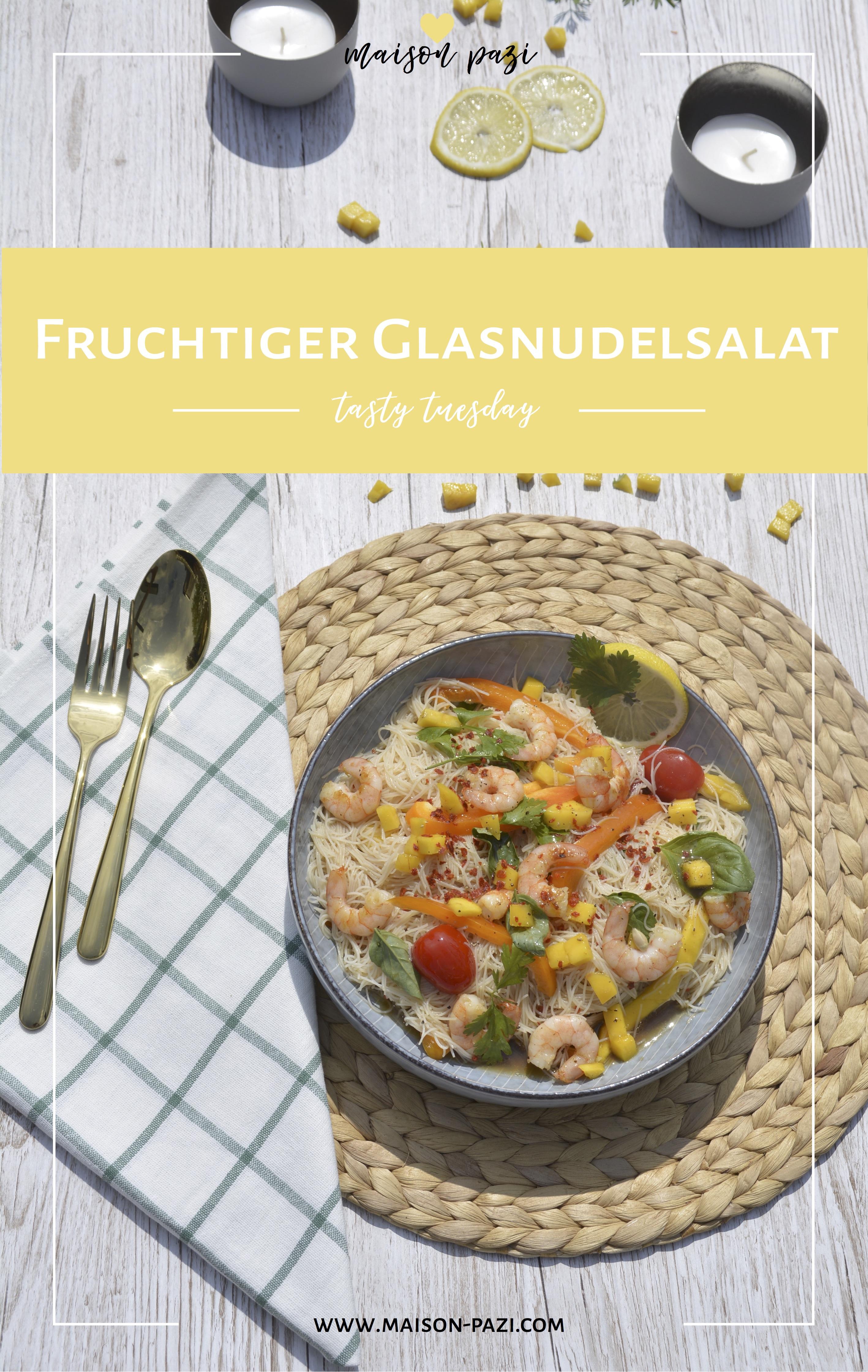 Tasty Tuesday auf Maison: fruchtiger Glasnudelsalat mit Mango und Scampis